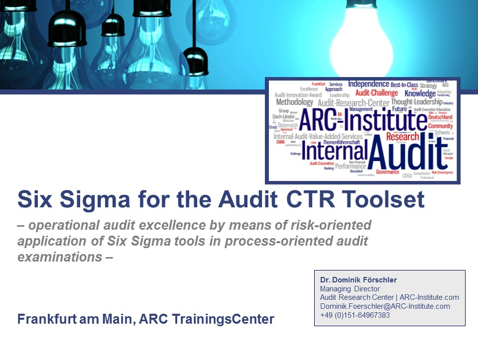 Six Sigma for the Audit CTR Toolset - Interne Revision Training